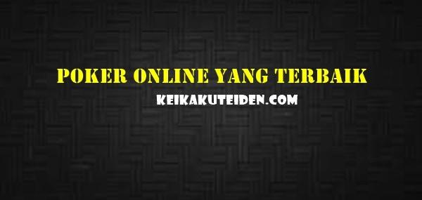 Strategi Menang Poker Online Yang Terbaik